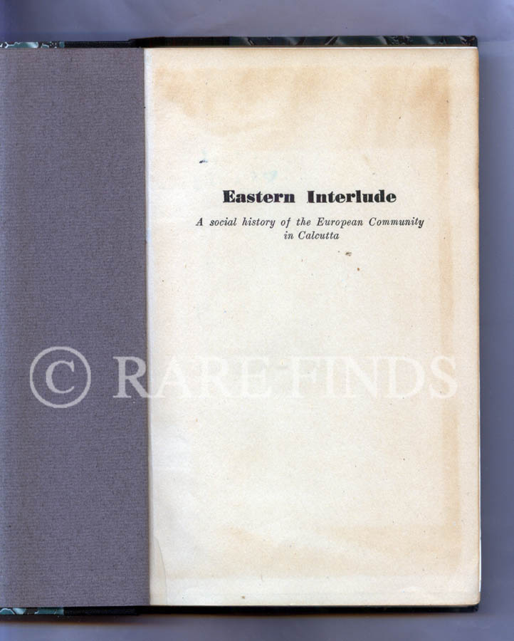 /data/Books/EASTERN INTERLUDE - A SOCIAL HISTORY OF THE EUROPEAN COMMUNITY IN CALCUTTA.jpg