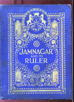 /data/Books/JAMNAGAR - A SKETCH OF ITS RULER AND ITS ADMINISTRATION.jpg