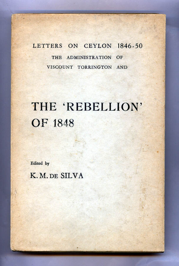 /data/Books/LETTERS ON CEYLON 1846-50 THE ADMINISTRATION OF VISCOUNT TORRINGTON AND THE REBELLION OF 1848.jpg