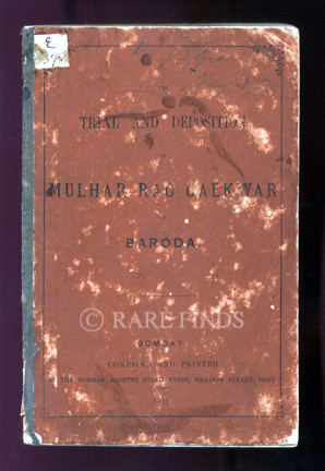 /data/Books/THE TRIAL AND DEPOSITION OF MULHAR RAO GAEKWAR OF BARODA.jpg